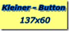 137x60KleinerButton