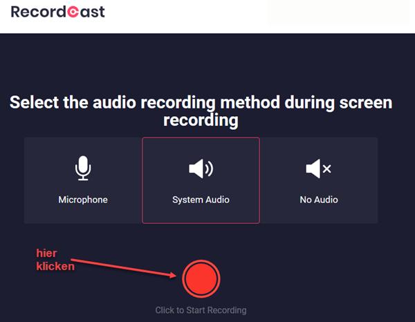 Screenshot Start Bildschirmaufnahme mittels Recordcast